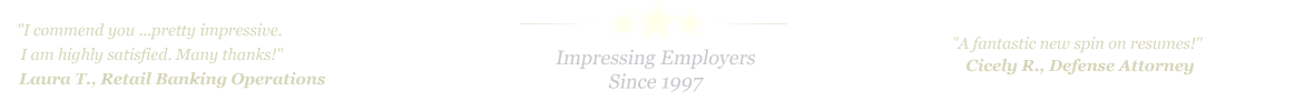 Euless Resume Service... IMPRESSING EMPLOYERS SINCE 1997!